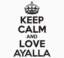 Keep Calm and Love AYALLA Kids Clothes