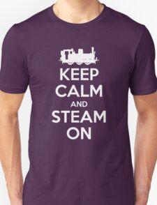 Keep Calm and Steam On Steam Engine #2A Unisex T-Shirt