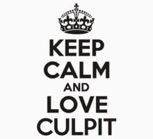 Keep Calm and Love CULPIT Kids Clothes
