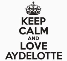 Keep Calm and Love AYDELOTTE Kids Clothes