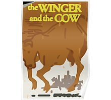 Max's Poster - The Winger and the Cow Poster