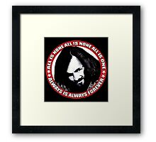 Always Is Always Forever Framed Print