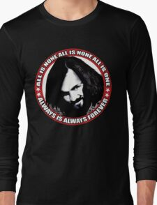 Always Is Always Forever Long Sleeve T-Shirt