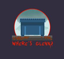 WHERE´S GLENN? Unisex T-Shirt