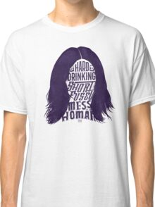 Mess of A Woman Classic T-Shirt