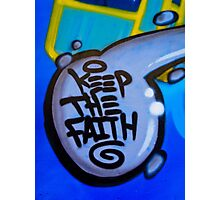 Keep the Faith Photographic Print