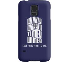Talk Whovian To Me Samsung Galaxy Case/Skin