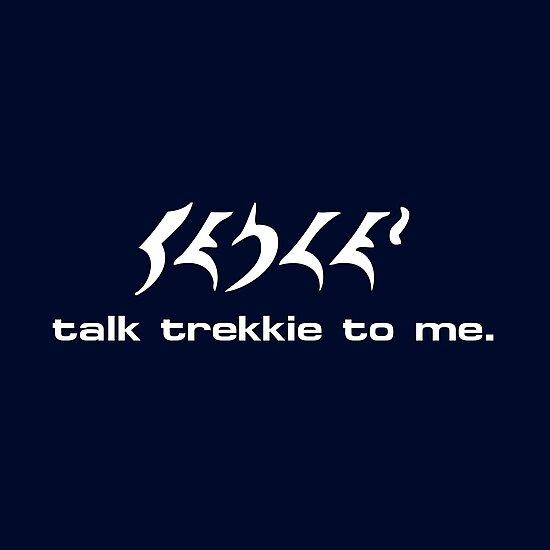 Talk Trekkie To Me. by trekvix