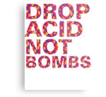 drop acid.. not bombs Metal Print
