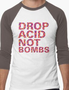 drop acid.. not bombs Men's Baseball ¾ T-Shirt