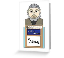 Suck it, Trebek Greeting Card