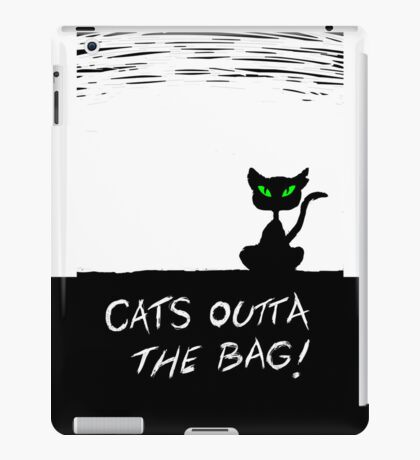Cat's Outta the Bag!  iPad Case/Skin