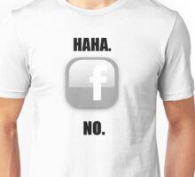 Facebook? Unisex T-Shirt