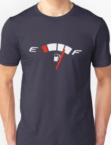 Fuel Gauge - 3/4 Full T-Shirt