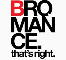 BROMANCE (light) Unisex T-Shirt