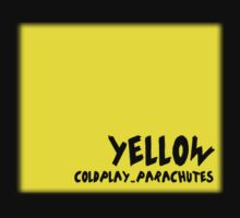 Coldplay - Yellow by JuliaJean1