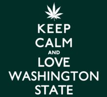 Keep Calm and Love Washington State. by RexLambo