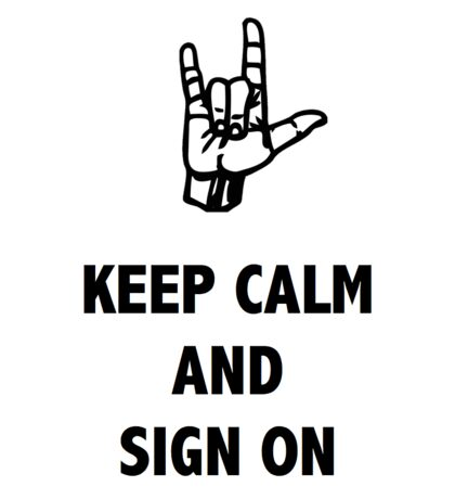 KEEP CALM & SIGN ON Sticker