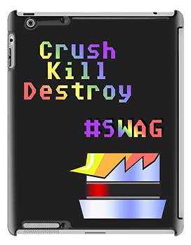 Robot Dash - Crush, Kill, Destroy, #SWAG by Rhiaxxify