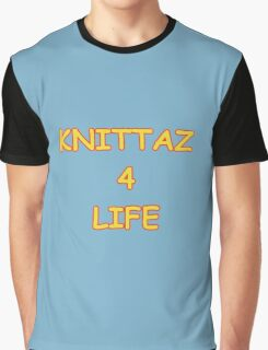 Knittaz 4 Life Graphic T-Shirt