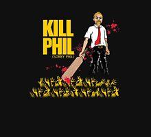 Kill Phil (Sorry Phil) Unisex T-Shirt