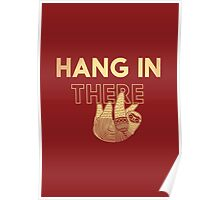 Hang in There- yellow print Poster