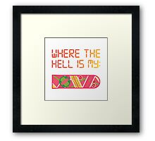Where the hell is my HOVERBOARD Framed Print