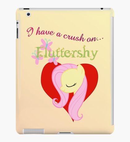 I have a crush on... Fluttershy iPad Case/Skin