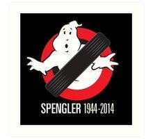 RIP Spengler Art Print