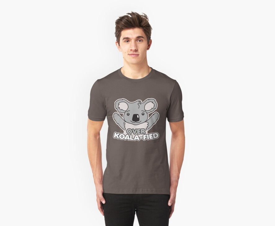 Over Koala-Fied by DetourShirts
