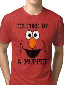 Touched by an Elmo Tri-blend T-Shirt