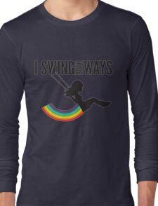 I Swing Both Ways Long Sleeve T-Shirt