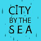 City by the Sea by skyekathryn