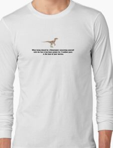 Being chased by a Velociraptor... Long Sleeve T-Shirt