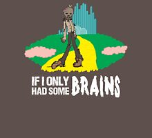 If I Only Had Some Brains - Wizard of Oz Scarecrow Parody Womens Fitted T-Shirt