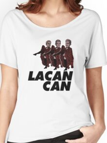 Lacan-Can Women's Relaxed Fit T-Shirt