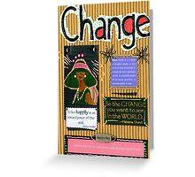 Change - A Handmade Card Greeting Card