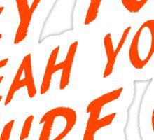 Hey you Sticker