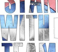 I Stand With Team America Sticker