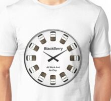 BlackBerry - All Work and No Play Unisex T-Shirt