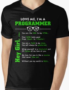 Love Me, I'm a Programmer! Mens V-Neck T-Shirt