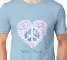 Love can bring world peace - II Unisex T-Shirt