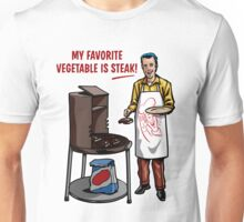 Steak! Unisex T-Shirt