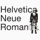 Helvetica Neue Romantic by Melzasaurus