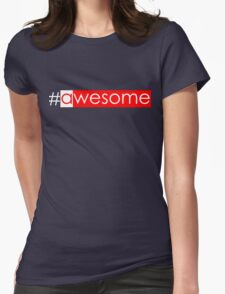 #awesome T-Shirt