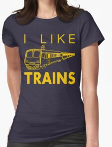 I like trains Womens Fitted T-Shirt