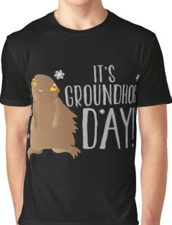 It's GROUNDHOG DAY! with cute little groundhog and snowflakes Graphic T-Shirt