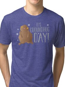 It's GROUNDHOG DAY! with cute little groundhog and snowflakes Tri-blend T-Shirt