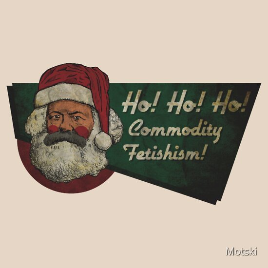 commodity fetishism The mistaken view that the value of a commodity is intrinsic and the corresponding failure to appreciate the investment of labour that went into its production.