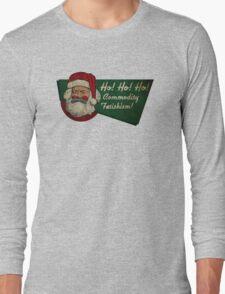 Ho! Ho! Ho! Commodity Fetishism! Long Sleeve T-Shirt